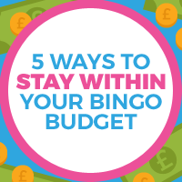 5 Ways to Stay within Your Bingo Budget
