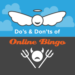 Do's and Don'ts in Online Bingo