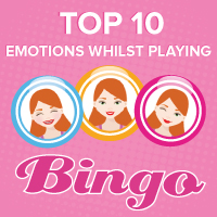 Top 10 Emotions Whilst Playing Bingo