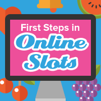 First Steps In Online Slots