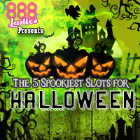 The 5 Spookiest Slots for Halloween