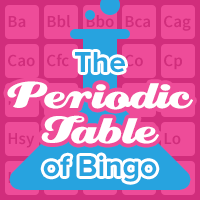 The Periodic Table Of Bingo