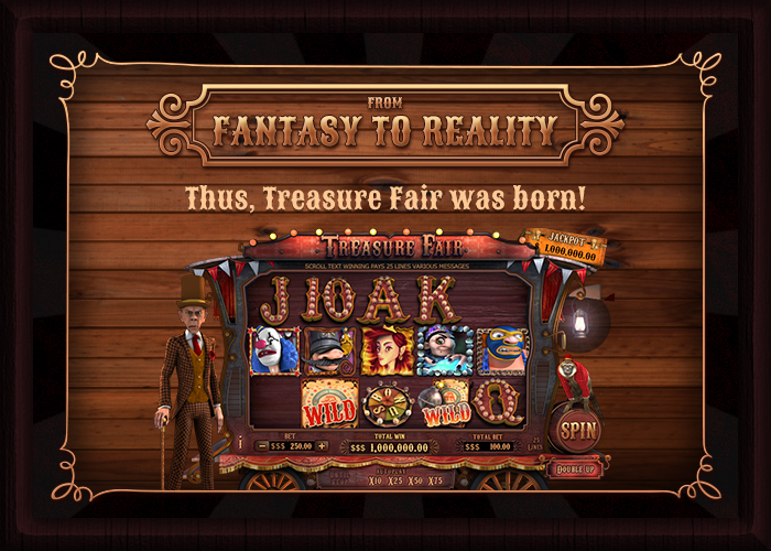 Treasure Fair From Fantasy to Reality