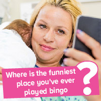 What's the funniest place you've ever played bingo?